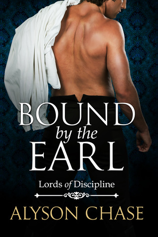 Bound by the Earl (Lords of Discipline, #2)
