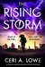 The Rising Storm by Ceri A. Lowe