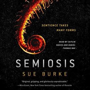 Semiosis (Semiosis Duology, #1)