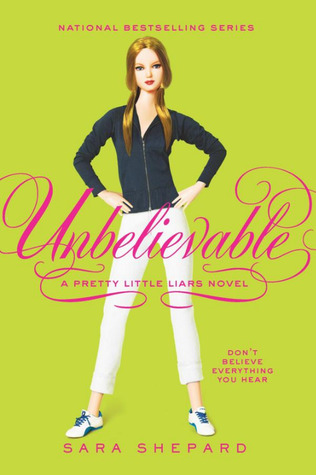 Unbelievable door Sara Shepard
