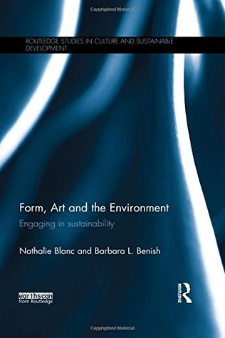 Form, art and the environment : engaging in sustainability