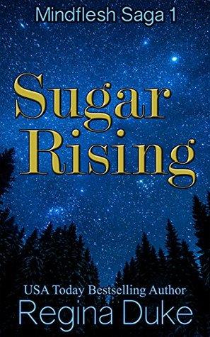 Sugar Rising by Regina Duke