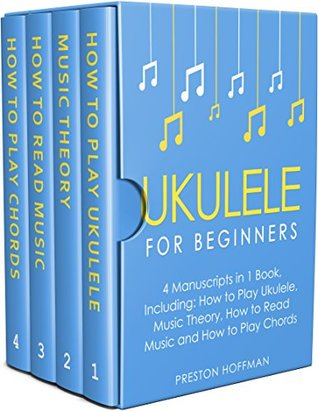 Ukulele For Beginners Bundle The Only 4 Books You Need To Learn