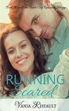 Running Scared (Tower City Romance Trilogy Book 3)