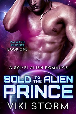 Sold to the Alien Prince (Zalaryn Raiders, #1)