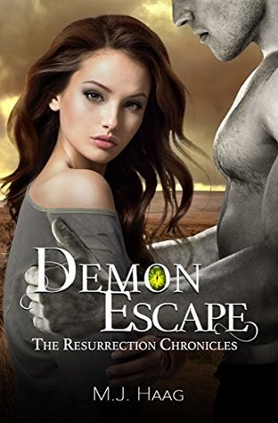 Demon Escape (Resurrection Chronicles, #4)