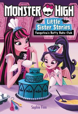 Monster High: Little Sister Stories: Fangelica's Batty Bake Club