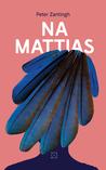 Na Mattias by Peter Zantingh