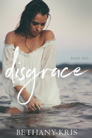 Disgrace (John + Siena, #2)
