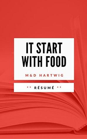 IT START WITH FOOD: Résumé en Français