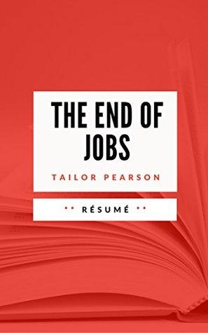 THE END OF JOBS: Résumé en Français