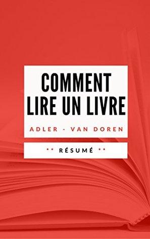 COMMENT LIRE UN LIVRE: Résumé en Français