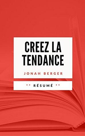 CREEZ LA TENDANCE: Résumé en Français