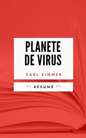 PLANETE DE VIRUS: Résumé en Français