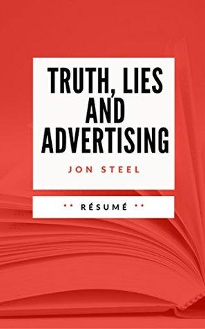 TRUTH, LIES AND ADVERTISING: Résumé en Français