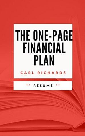 THE ONE-PAGE FINANCIAL PLAN: Résumé en Français
