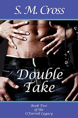 Double Take (The O'Farrell Legacy Book 2)
