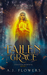 Fallen to Grace (Celestial Downfall, #1)