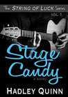 Stage Candy (String of Luck Book 1)