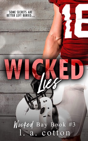 Wicked Lies by L.A.  Cotton