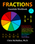 Fractions Essentials Workbook with Answers by Chris McMullen
