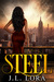 Steel by J.L. Lora