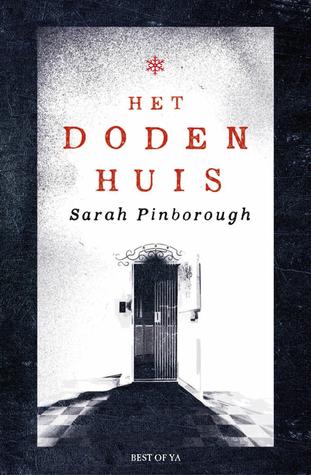 Het Dodenhuis by Sarah Pinborough