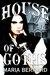 House of Goths by Maria Bernard