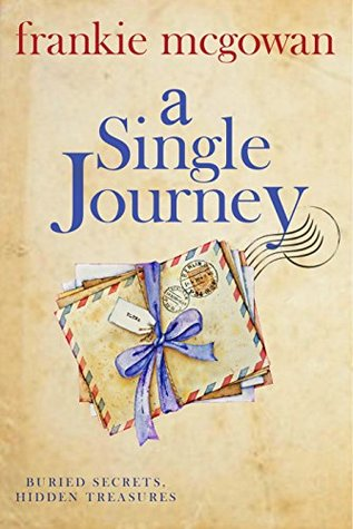 A Single Journey: A moving story of love, loyalty and long-lost family