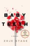 Baby Teeth: The First Ten Chapters