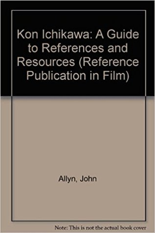 Kon Ichikawa: A Guide to References and Resources