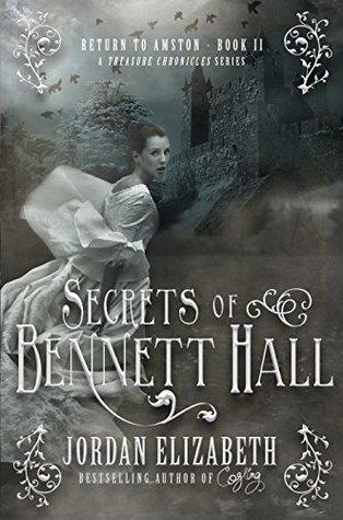 Secrets of Bennett Hall by Jordan Elizabeth