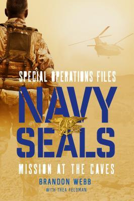 Navy SEALs: Mission at the Caves (Special Operations Files, #1)