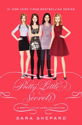 Pretty Little Secrets by Sara Shepard