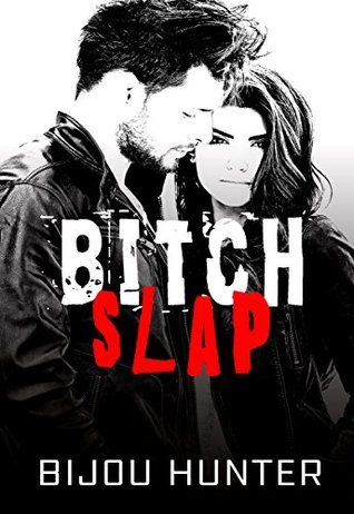 Bitch Slap (White Horse #2)
