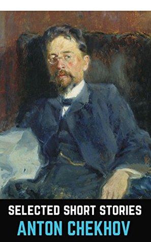 Anton Chekhov: Selected Short Stories
