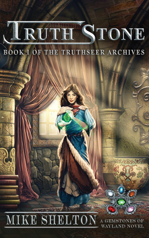 TruthStone (Truthseer Archives, #1)