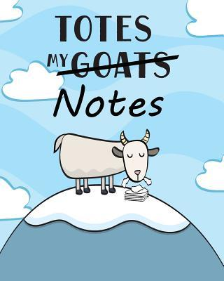 Totes My (Goats) Notes Dot-Grid Notebook: A Dot-Matrix Book for Bullet Journaling, Dot Journaling, Sketching, and Hand-Lettering
