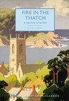Fire in the Thatch: A Devon Mystery