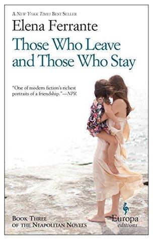 Those Who Leave and Those Who Stay (Neapolitan Novels #3)