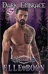 Dark Embrace (The Dark Legacy Series, #1)