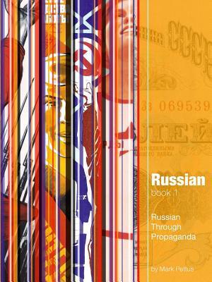 Russian, Book 1: Russian Through Propaganda