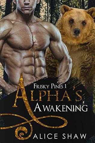 Alpha's Awakening  (Frisky Pines #1)