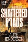 Shattered Roads (The Skyfire Saga)