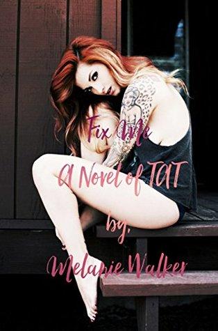 Fix-Me-TAT-Melanie-Walker
