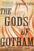 The Gods of Gotham (Timothy...