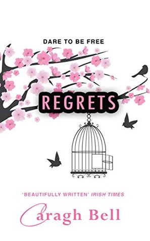 Regrets (Follow Your Heart #2)