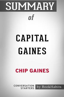Summary of Capital Gaines by Chip Gaines: Conversation Starters