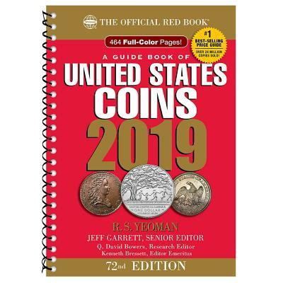 2019 Official Red Book of United States Coins - Spiral Bound: The Official Red Book