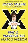 Way of the Warrior Kid: The New Recruit (Way of the Warrior Kid, #2)